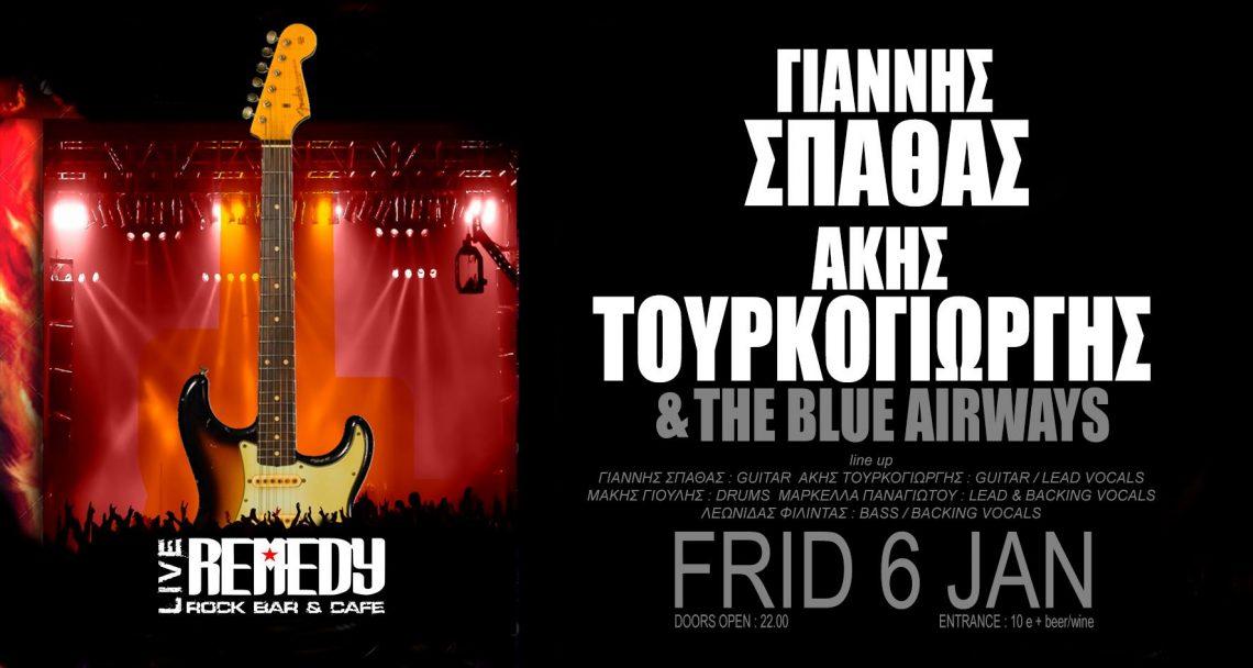Απόψε στο Remedy: Γιάννης Σπάθας, Άκης Τουρκογιώργης και The Blue Airways! - Roxx.gr