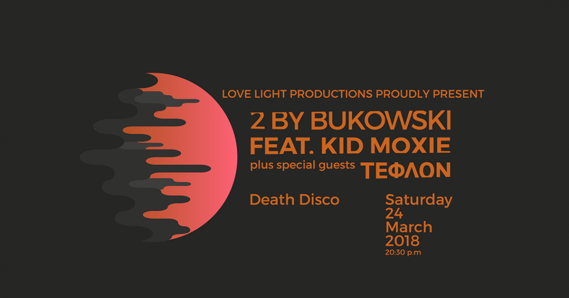 Οι 2 By Bukowski με την Kid Moxie ζωντανά στο Death Disco - Roxx.gr