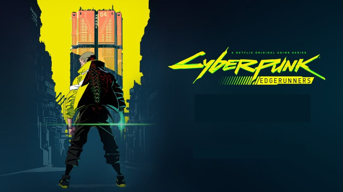 Cyberpunk 2077: Έρχεται anime σειρά στο Netflix - Roxx.gr
